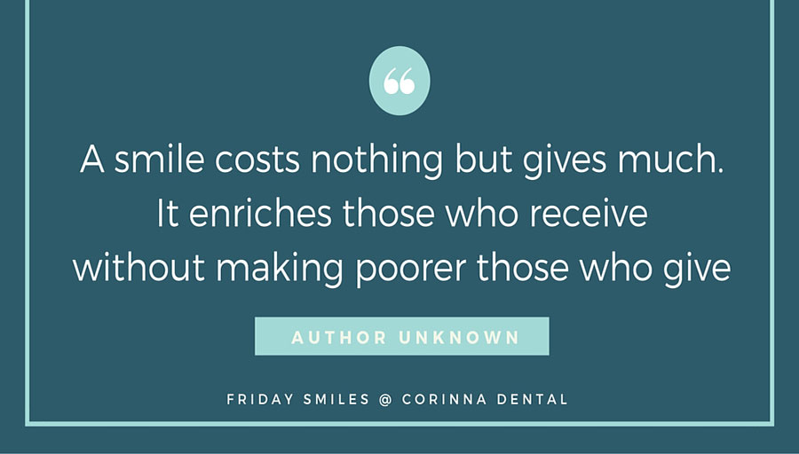Corinna-Dental-Smile-quote-a-smile-costs-nothing